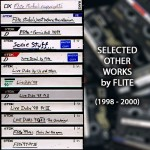Flite - Selected Other Works (1998 - 2000)