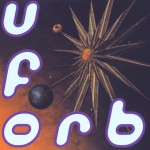 The Orb - U.F.Orb (1992)